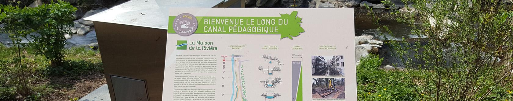 Canal didactique de la Maison de la Rivière